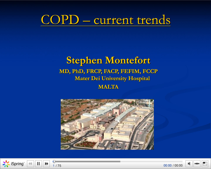 COPD a current trends. Stephen Montefort