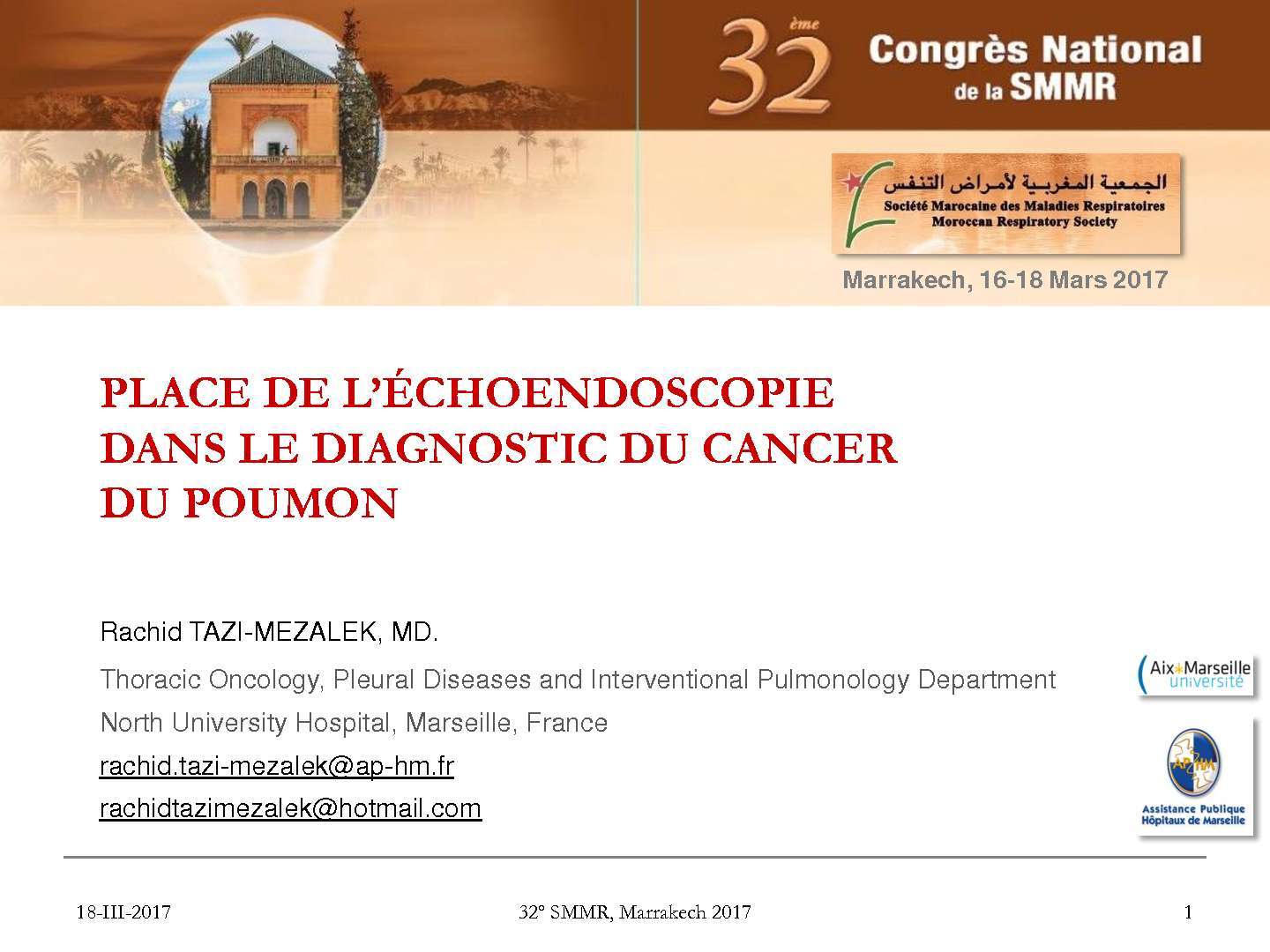 Place de l'echo endoscopie dans le diagnostic du cancer du poumon. R. TAZI MEZAlEK (Marseille)
