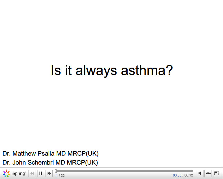Is it always asthma. Matthew Psaila