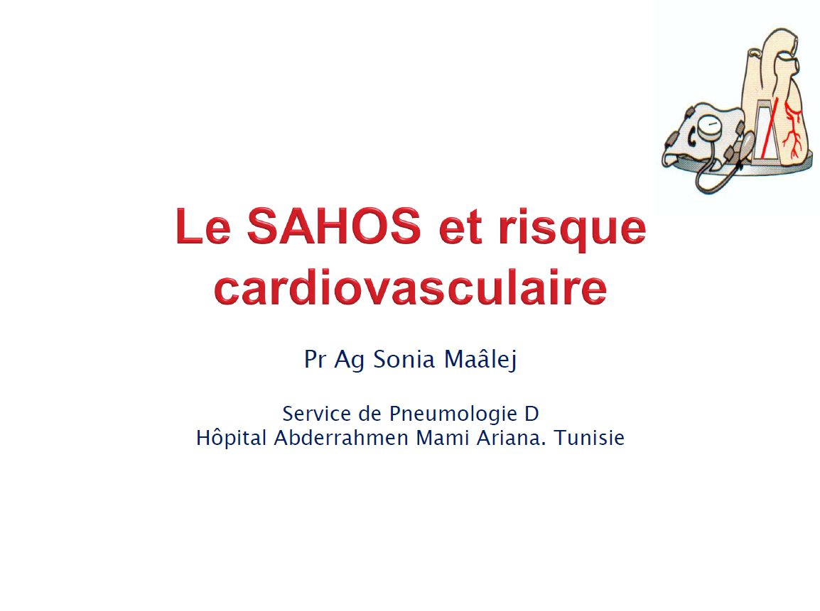 SAOS et risque cardiovasculaire. S. Maalej