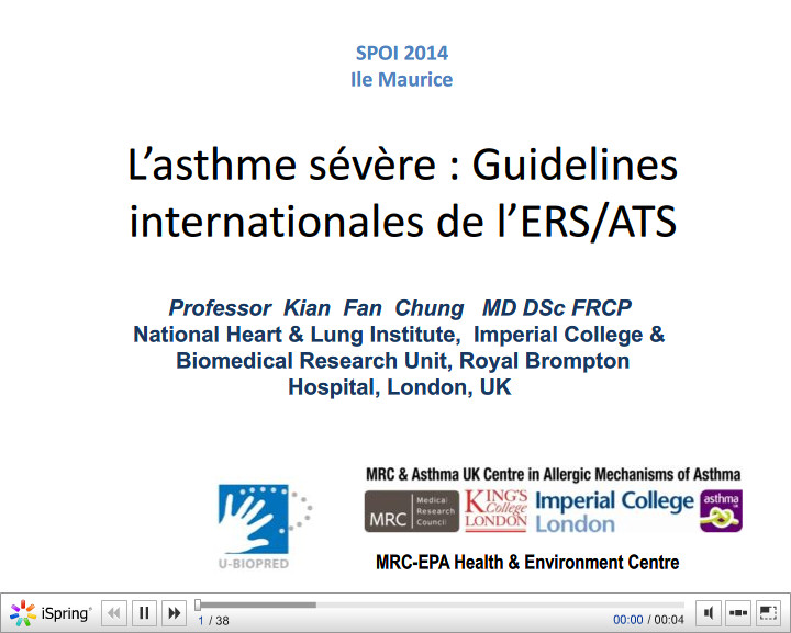 L'asthme sévère. Guidelines internationales de l'ERS/ATS. Kian Fan Chung