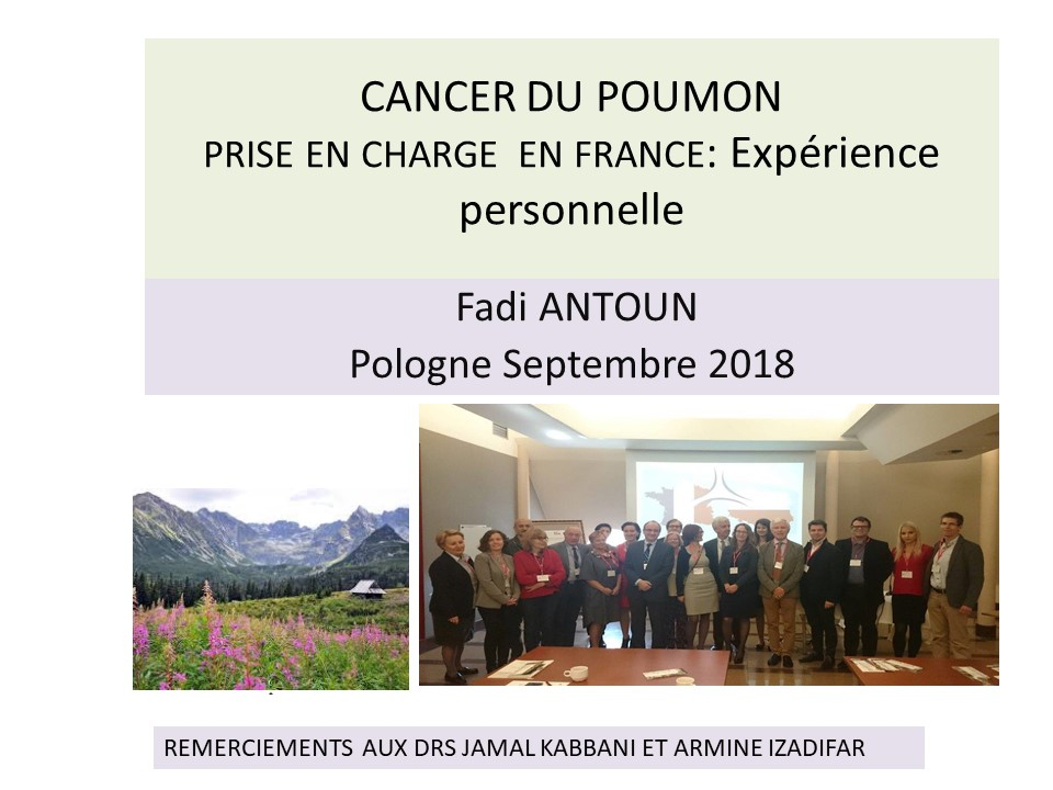 Cancer du poumon prise en charge ambulatoire en France, expérience personnelle. Fadi ANTOUN
