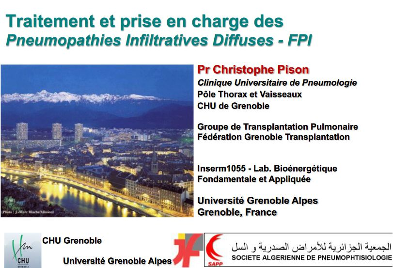 Traitement et prise en charge des Pneumopathies Infiltratives Diffuses - FPI. Christophe Pison